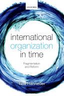 International Organization in Time