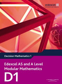Edexcel AS and A Level Modular Mathematics Decision Mathematics
