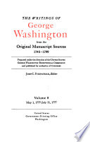 The Writings Of George Washington From The Original Manuscript Sources 1745 1799