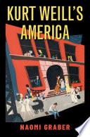 Kurt Weill s America