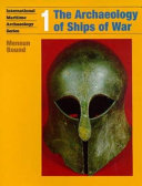 The Archaeology of Ships of War