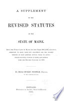 A Supplement to the Revised Statutes of the State of Maine