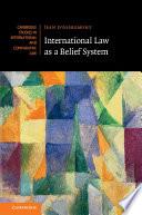 International Law as a Belief System