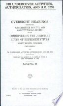 FBI Undercover Activities  Authorization  and H R  3232