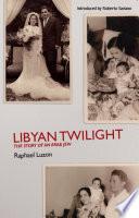 Libyan Twilight