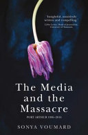 The Media and the Massacre