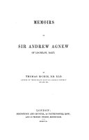 Memoirs of Sir Andrew Agnew of Lochnaw  Bart