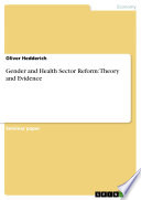 Gender And Health Sector Reform Theory And Evidence