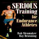 Pdf Serious Training for Endurance Athletes