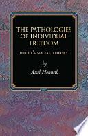 The Pathologies Of Individual Freedom Book PDF