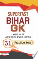 Superfast Bihar GK