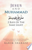 Jesus and Muhammad 2 Rays of the Same Light