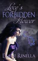 Love s Forbidden Flower