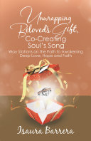 Pdf Unwrapping Beloved's Gift, Co-Creating Soul's Song Telecharger