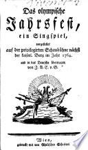 Das Olympische Jahresfest Ein Singspiel In Das Deutsche Bertr Von J A E V G Helen