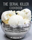 The Serial Killer Cookbook