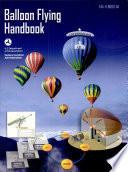 Balloon Flying Handbook 2008