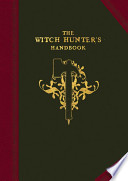The Witch Hunter's Handbook