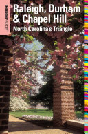 Insiders' Guide® to Raleigh, Durham & Chapel Hill