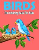 Birds Fun Coloring Book For Kids
