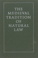 The Medieval Tradition of Natural Law
