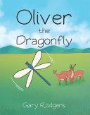 Oliver The Dragonfly [Pdf/ePub] eBook