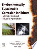 Environmentally Sustainable Corrosion Inhibitors