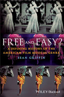 Free and Easy?: A Defining History of the American Film ...