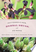Phytomedicines  Herbal Drugs  and Poisons
