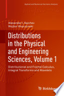 Distributions in the Physical and Engineering Sciences  Volume 1