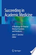 Succeeding in Academic Medicine