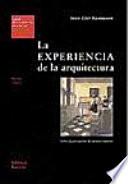 La experiencia de la arquitectura