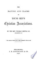 The Nature and Claims of Young Men s Christian Associations