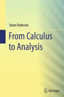 From Calculus to Analysis