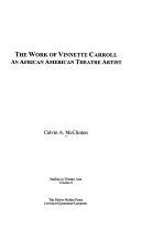 The Work Of Vinnette Carroll An African American Theatre Artist