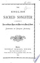 The English sacred Songster  A collection of new and original hymns with music  etc   Mainly compiled by J  T  Harmston and J  T  Proctor   Book