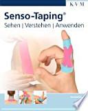 Senso-Taping  : Grundlagen - Anlagetechniken - Anwendungen