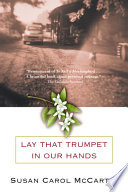 Lay that Trumpet in Our Hands Book