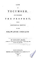 Life of Tecumseh  and of His Brother the Prophet