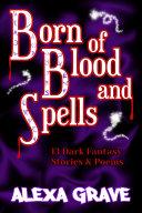 Born of Blood and Spells Pdf/ePub eBook