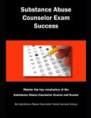Substance Abuse Counselor Exam Success