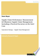 Supply Chain Performance Measurement   E Business Supply Chain Management  Including a Practical Excursus on the Intel Case Book