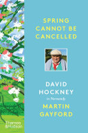 Spring Cannot Be Cancelled: David Hockney in Normandy Pdf