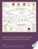 Advanced Drug Delivery Systems in the Management of Cancer Book