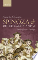 Spinoza And Dutch Cartesianism