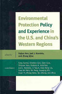 Environmental Protection Policy and Experience in the U.S. and China's Western Regions