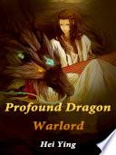 Profound Dragon Warlord