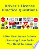 100 New Jersey Drivers Licensing Exam Facts That You Need To Know Book PDF