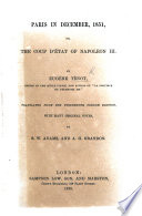 Paris in December 1851, or the Coup d'État of Napoleon III. ... Translated from the thirteenth French edition with ... notes by S. W. Adams and A. H. Brandon Pdf/ePub eBook