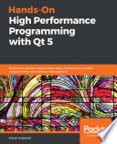 Hands-On High Performance Programming with Qt 5